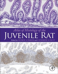 Cover image for Atlas of Histology of the Juvenile Rat