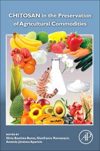 Cover image for Chitosan in the Preservation of Agricultural Commodities
