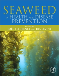 Seaweed in Health and Disease Prevention - 1st Edition - ISBN: 9780128027721, 9780128027936