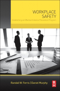 Workplace Safety - 1st Edition - ISBN: 9780128027752, 9780128027899