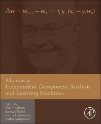 Cover image for Advances in Independent Component Analysis and Learning Machines