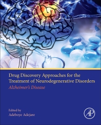 Cover image for Drug Discovery Approaches for the Treatment of Neurodegenerative Disorders