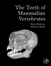 Cover image for The Teeth of Mammalian Vertebrates