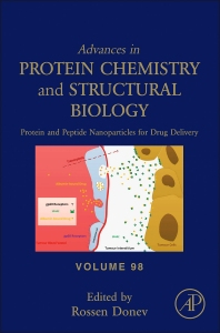 Protein and Peptide Nanoparticles for Drug Delivery - 1st Edition - ISBN: 9780128028285, 9780128028704