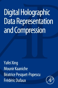 Cover image for Digital Holographic Data Representation and Compression