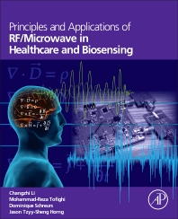 Cover image for Principles and Applications of RF/Microwave in Healthcare and Biosensing