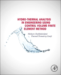 Cover image for Hydrothermal Analysis in Engineering Using Control Volume Finite Element Method