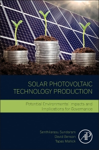 Solar Photovoltaic Technology Production - 1st Edition - ISBN: 9780128029534, 9780128029688
