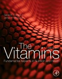 The Vitamins, 5th Edition,Gerald F. Combs, Jr.,James P. McClung,ISBN9780128029657