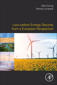 Low-carbon Energy Security from a European Perspective - 1st Edition - ISBN: 9780128029701, 9780128029879