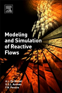 Cover image for Modeling and Simulation of Reactive Flows