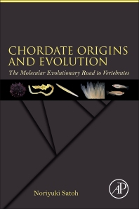 Chordate Origins and Evolution - 1st Edition - ISBN: 9780128029961, 9780128030066