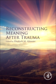 Reconstructing Meaning After Trauma - 1st Edition - ISBN: 9780128030158, 9780128030363
