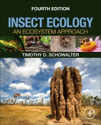 Insect Ecology, 4th Edition,Timothy Schowalter,ISBN9780128030332