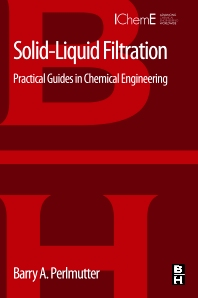 Solid-Liquid Filtration - 1st Edition - ISBN: 9780128030530, 9780128030547