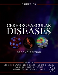 Primer on Cerebrovascular Diseases - 2nd Edition - ISBN: 9780128030585, 9780128030592