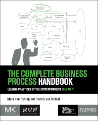 The Complete Business Process Handbook - 1st Edition - ISBN: 9780128030684, 9780128030691
