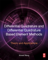 Cover image for Differential Quadrature and Differential Quadrature Based Element Methods