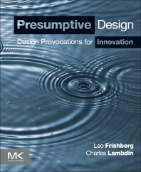 Presumptive Design - 1st Edition - ISBN: 9780128030868, 9780128030875