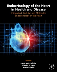 Cover image for Endocrinology of the Heart in Health and Disease