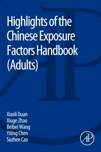 Highlights of the Chinese Exposure Factors Handbook - 1st Edition - ISBN: 9780128031254, 9780128031261