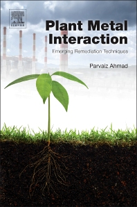 Plant Metal Interaction - 1st Edition - ISBN: 9780128031582, 9780128031834