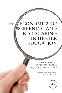 Cover image for The Economics of Screening and Risk Sharing in Higher Education