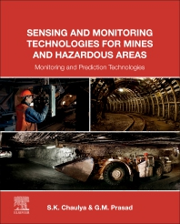 Cover image for Sensing and Monitoring Technologies for Mines and Hazardous Areas