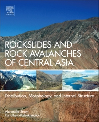 Rockslides and Rock Avalanches of Central Asia - 1st Edition - ISBN: 9780128032046