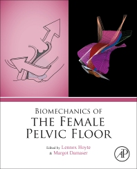 Cover image for Biomechanics of the Female Pelvic Floor
