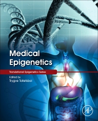 Medical Epigenetics - 1st Edition - ISBN: 9780128032398, 9780128032404