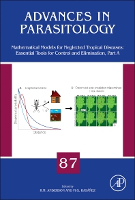 Cover image for Mathematical Models for Neglected Tropical Diseases: Essential Tools for Control and Elimination, Part A
