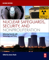 Cover image for Nuclear Safeguards, Security, and Nonproliferation