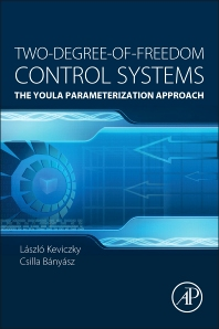 Two-Degree-of-Freedom Control Systems - 1st Edition - ISBN: 9780128033104, 9780128033463