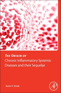 Cover image for The Origin of Chronic Inflammatory Systemic Diseases and their Sequelae