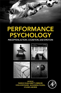 Performance Psychology - 1st Edition - ISBN: 9780128033777, 9780128033913