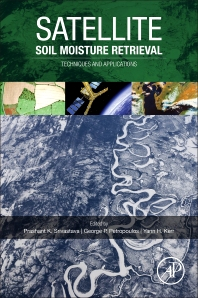 Satellite Soil Moisture Retrieval - 1st Edition - ISBN: 9780128033883, 9780128033890