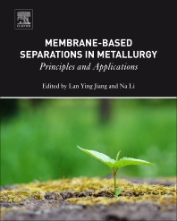 Cover image for Membrane-Based Separations in Metallurgy