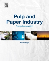 Pulp and Paper Industry - 1st Edition - ISBN: 9780128034118, 9780128034286