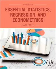 Essential Statistics, Regression, and Econometrics, 2nd Edition,Gary Smith,ISBN9780128034590