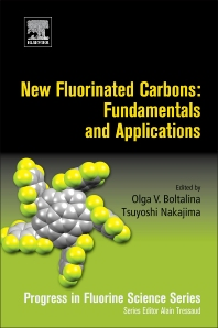 Cover image for New Fluorinated Carbons: Fundamentals and Applications