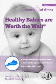 Healthy Babies Are Worth The Wait - 1st Edition - ISBN: 9780128034828, 9780128034866