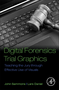 Cover image for Digital Forensics Trial Graphics