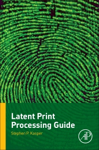Cover image for Latent Print Processing Guide