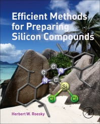 Efficient Methods for Preparing Silicon Compounds - 1st Edition - ISBN: 9780128035306, 9780128035689