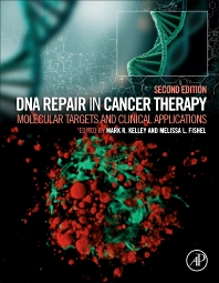 DNA Repair in Cancer Therapy - 2nd Edition - ISBN: 9780128035825, 9780128035993