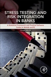 Cover image for Stress Testing and Risk Integration in Banks