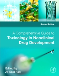 A Comprehensive Guide to Toxicology in Nonclinical Drug Development, 2nd Edition,Ali S. Faqi,ISBN9780128036204