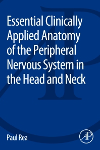 Cover image for Essential Clinically Applied Anatomy of the Peripheral Nervous System in the Head and Neck