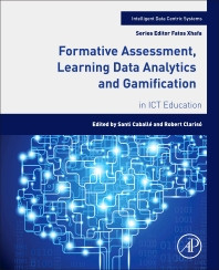 Cover image for Formative Assessment, Learning Data Analytics and Gamification